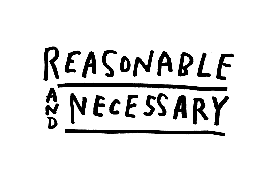 Reasonable & Necessary
